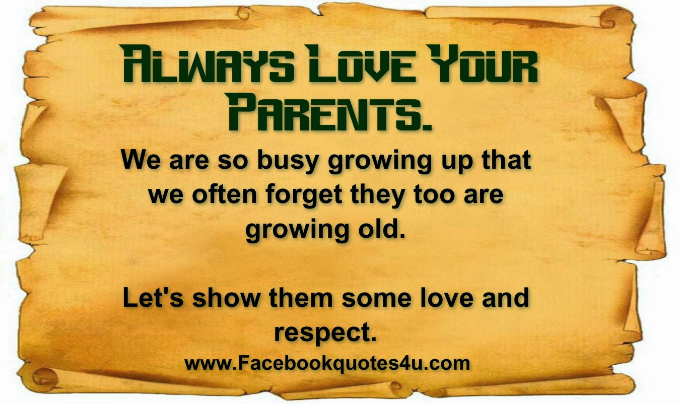 Love Your Parents Quotes. QuotesGram