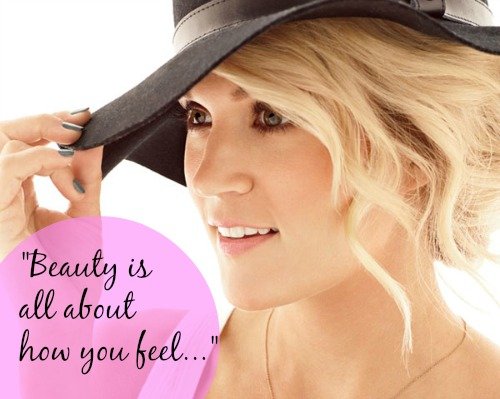 Carrie Underwood beauty quote