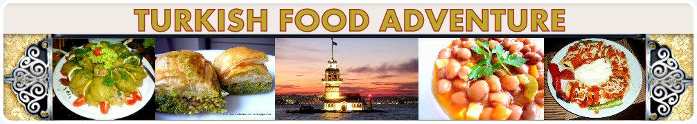 Turkish Food Adventure