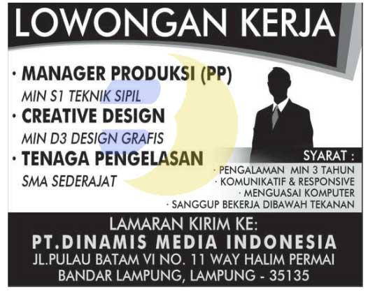 Lowongan kerja lampung, Kamis 12 Februari 2015 di perusahaan tenama di lampung - PT Dinamis Media Indonesia