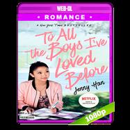 A todos los chicos de los que me enamoré (2018) WEB-DL 1080p Audio Dual Latino-Ingles
