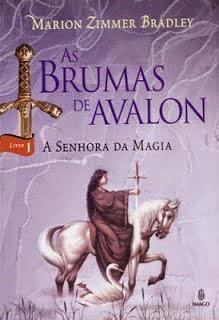 Joana leu: As brumas de Avalon - a senhora da magia, de Marion Zimmer Bradley