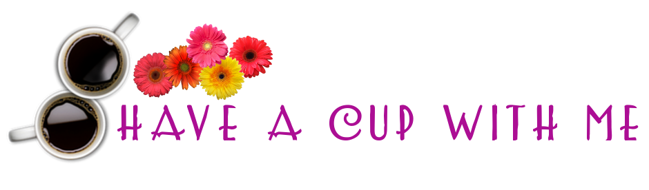 Have A Cup With Me