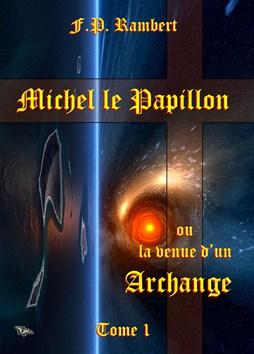 Michel le Papillon - Tome 1