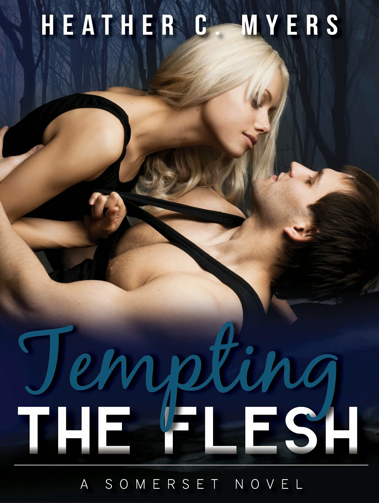 Tempting the Flesh: A Somerset Novel