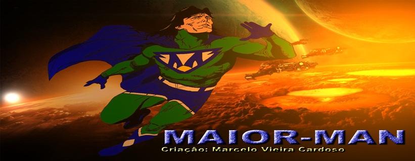 MAIORMAN, Nasce Um Heroi