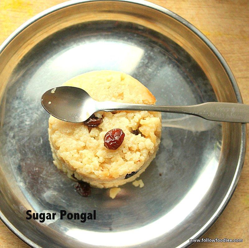 SAKKARAI PONGAL | SWEET PONGAL RECIPE