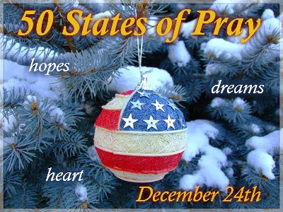 50 States of Pray - Christmas Eve, 2013