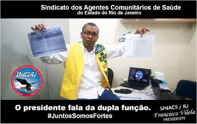sinacs rj Presidente do Sinacs Rio, Fala sobre a dupla função imposta aos ACS de todo Brasil