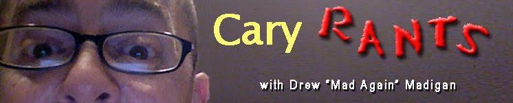 Cary Rants