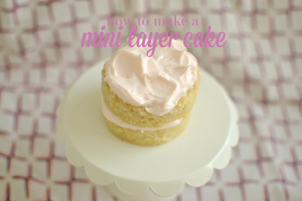 how to make a mini layer cake