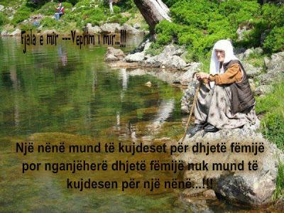 Një nënë mund të kujdeset për dhjetë fëmijë por nganjëherë dhjetë fëmijë nuk mund të kujdesen për një nënë.