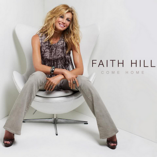 Faith Hill - Come Home