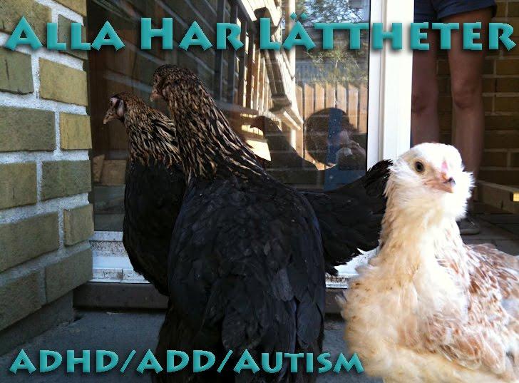 Alla har lättheter - om adhd/add/autism