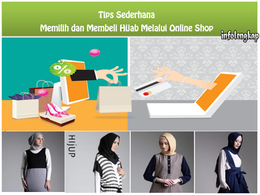 Tips Sederhana Dalam Memilih dan Membeli Hijab Melalui Online Shop