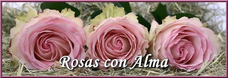 Rosas con Alma