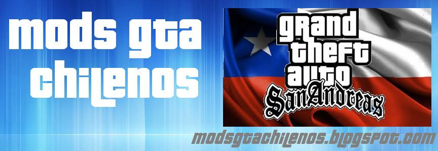 Mods GTA Chilenos