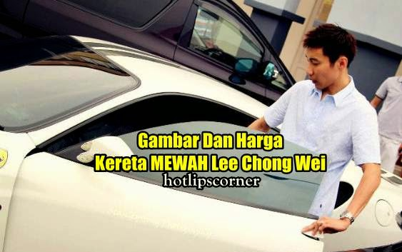 Gambar Harga Kereta Mewah Terbaru Lee Chong Wei