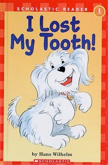 bookcover of I LOST MY TOOTH! (Scholastic) by Hans Wilhelm