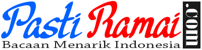 Pastiramai.com - Bacaan Menarik Indonesia