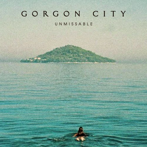 Gorgon City ft Zak Abel - Unmissable | Ses Rêveries