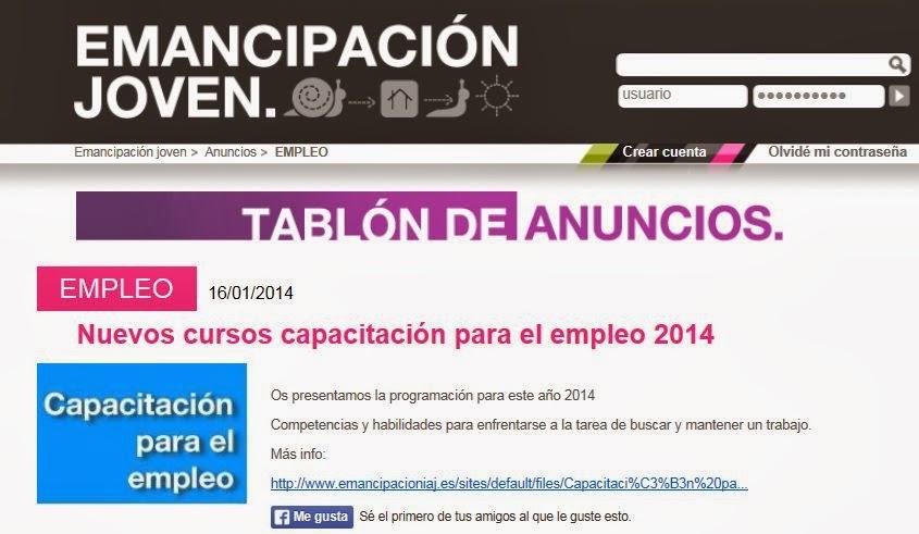http://www.emancipacioniaj.es/tablon/nuevos-cursos-capacitaci%25C3%25B3n-para-el-empleo-2014.htm