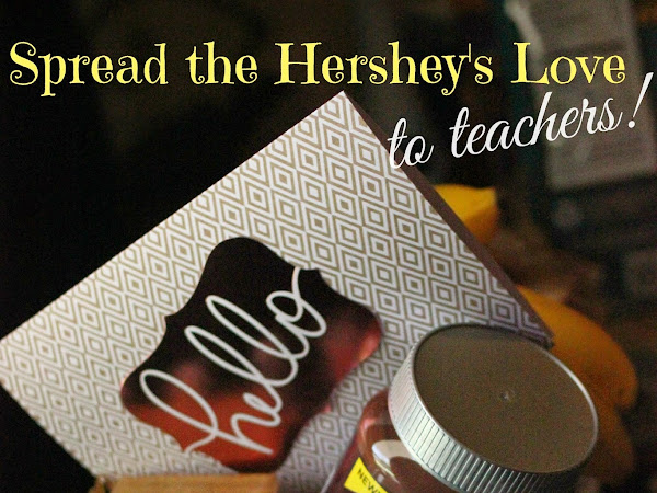 Spread The Hershey's Love To Teachers