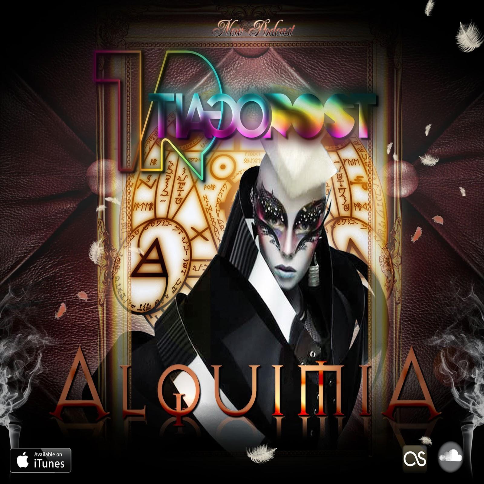 DJ Tiago Rost - ALQUIMIA (Welcome 2k14 Podcast)