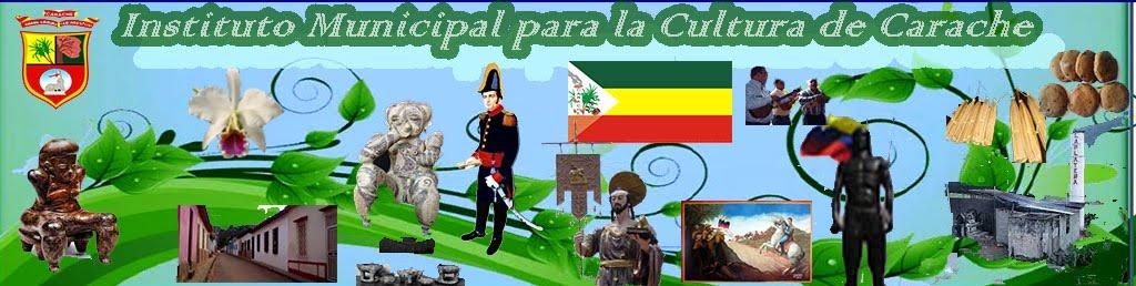 Instituto Municipal para la Cultura de Carache