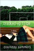 Cover of Cracked Up To Be by Courtney Summers