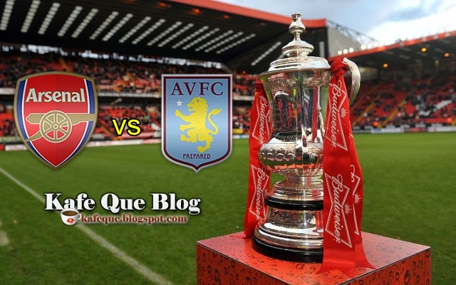 PIALA FA INGGERIS 2015 FINAL ARSENAL VS ASTON VILLA