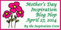 Mother's Day Inspiration Blog Hop