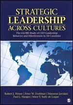 Strategic Leadership Across Cultures: GLOBE Study of CEO Leadership Behavior and Effectiveness