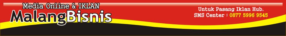 MalangBisnis | SMS 0877 5996 9545 | Media Online & IKLAN