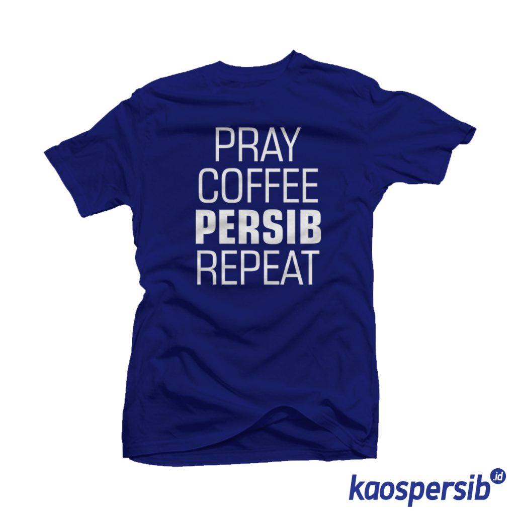 Pray Coffee Persib Repeat