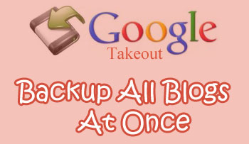 Google takeout Blogger Data