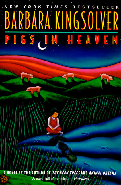 pigs in heaven by barbara kingsolver essay