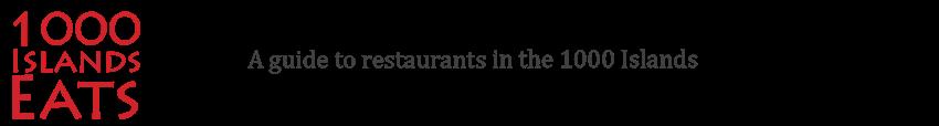 A 1000 Islands Restaurant Guide