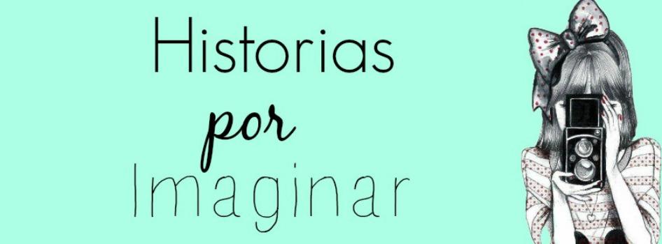 Historias por imaginar