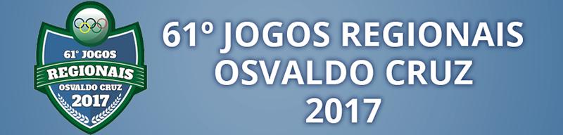 61º Jogos Regionais Osvaldo Cruz