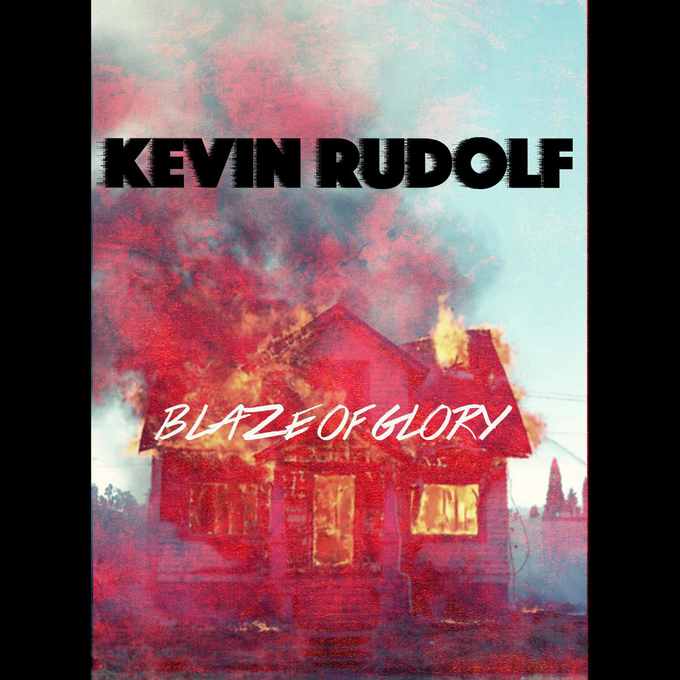 Kevin Rudolf - Blaze of Glory - Single Cover