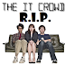 R.I.P. (Recenserie In Peace) - The IT Crowd