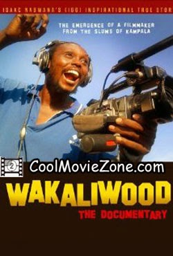 Wakaliwood: The Documentary (2012)