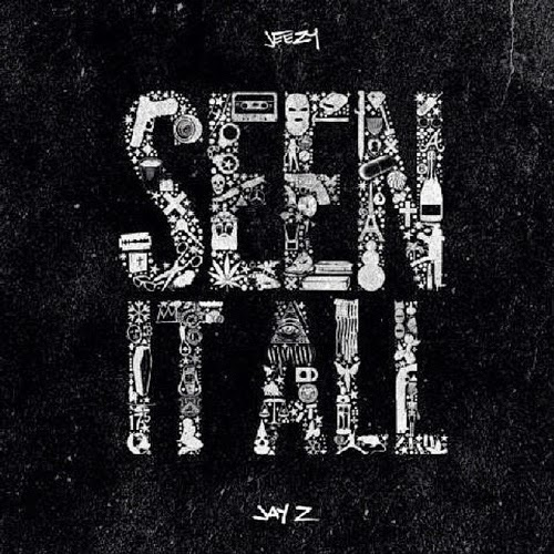 Young Jeezy X Jay Z - Seen It All | Ses Rêveries