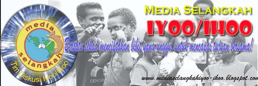 """Media Selangkah """"Iyoo/Ihoo"""""""