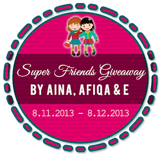 Super Friends Giveaway by Aina Afiqa E