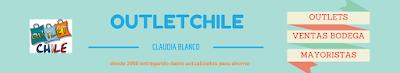 Outlet Chile | Datos y Ofertas en Chile » OutleChile-ClaudiaBlanco.com
