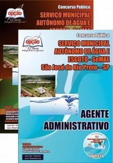 Novo Concurso SeMAE - São José do Rio Preto / SP AGENTE ADMINISTRATIVO 2015