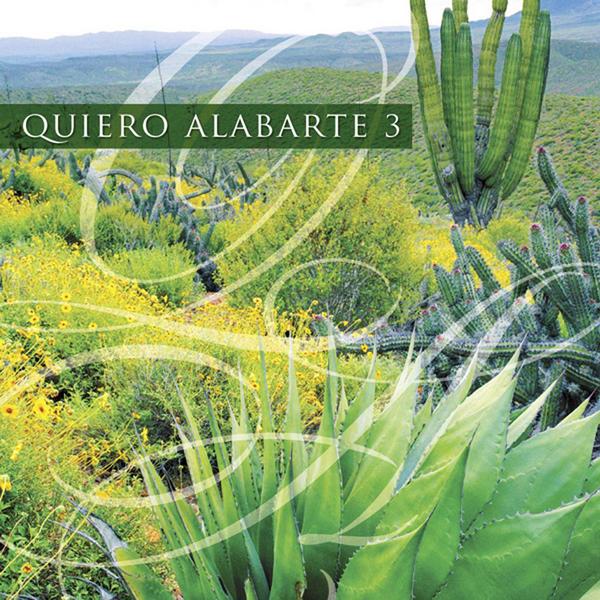 Maranatha Music-Quiero Alabarte 3-
