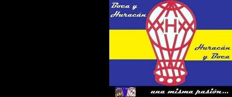 Boca y Huracán, una misma pasión